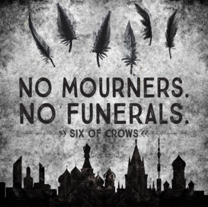 six-of-crows-no-mourners-no-funerals-prints